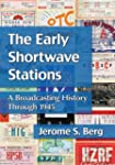The Early Shortwave Stations: A Broad...