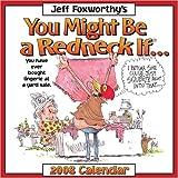 Jeff Foxworthy's You Might Be a Redneck If: 2008 Day-to-Day Calendar (0740766902) by Foxworthy, Jeff