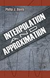 Interpolation and Approximation (0486624951) by Davis, Philip J.