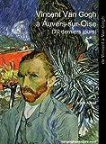 echange, troc Alain Amiel - Vincent Van Gogh à Auvers-sur-Oise