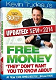 img - for Free Money-2014 Edition! Kevin Trudeau (Updated:New for 2014!) What Don't Want You to Know About by Kevin Trudeau (2014-08-02) book / textbook / text book