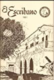 img - for El Escribano, 1981 (St Augustine Historical Society, Volume Eighteen) book / textbook / text book