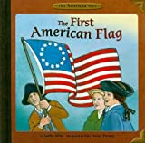 img - for The First American Flag (Our American Story) book / textbook / text book