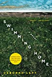 9781620401699: Swimming Home: A Novel