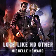 Love Like No Other Audiobook by Michelle Howard Narrated by Jennifer Ann, Ian James