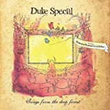 Songs From The Deep Forest Duke Special