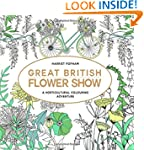 Great British Flower Show (Colouring...