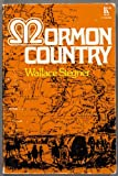 Mormon country (0801551641) by Stegner, Wallace Earle