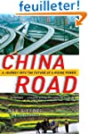 China Road: A Journey into the Future...