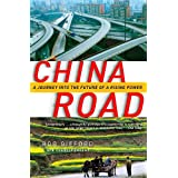 China Road: A Journey into the Future of a Rising Power ~ Rob Gifford
