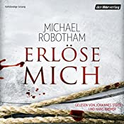 Erlöse mich (Joe O'Loughlins 7)   Michael Robotham