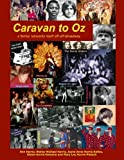 Caravan to Oz: A family reinvents itself off-off-Broadway