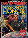 Mission of Honor (Honor Harrington Book 12) (English Edition)