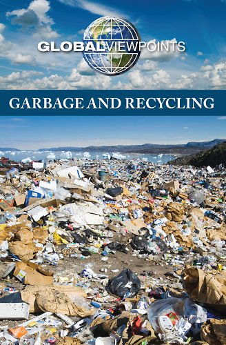 Garbage And Recycling (Global Viewpoints)