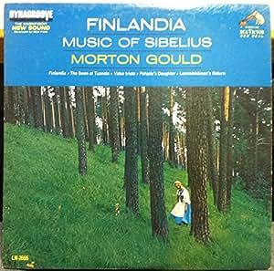 Sibelius Morton Gould Finlandia Music Of Sibelius