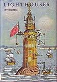 Lighthouses (0395071054) by Smith, Arthur