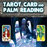img - for Tarot Card and Palm Reading: Divine Insight into Spiritual Pathways and Beyond book / textbook / text book