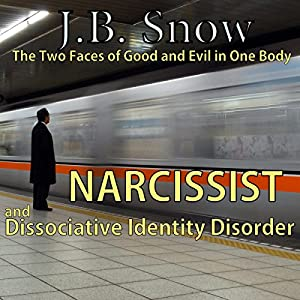 Narcissist and Dissociative Identity Disorder Audiobook