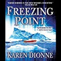 Freezing Point (       UNABRIDGED) by Karen Dionne Narrated by Mark Boyett