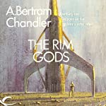 The Rim Gods: John Grimes, Book 19 (       UNABRIDGED) by A. Bertram Chandler Narrated by Aaron Abano