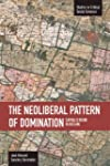 The Neoliberal Pattern of Domination:...