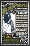 Blues People: The Negro Experience in...