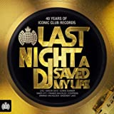 Last Night A DJ Saved My Life - Ministry of Sound