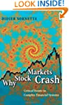 Why Stock Markets Crash: Critical Eve...