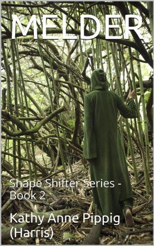 MELDER: Shape Shifter Series - Book 2
