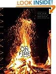 Mallmann on Fire: 100 Inspired Recipe...