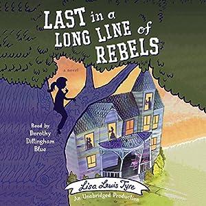 Last in a Long Line of Rebels Audiobook