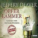 Opferlämmer (Lincoln Rhyme 9) Hörbuch von Jeffery Deaver Gesprochen von: Dietmar Wunder
