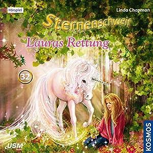 Lauras Rettung (Sternenschweif 32) Hörspiel