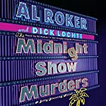 The Midnight Show Murders: A Billy Blessing Novel | Al Roker,Dick Lochte