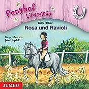 Rosa und Ravioli (Ponyhof Liliengrün 7) | Kelly McKain