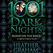 Blood on the Bayou: A Cafferty & Quinn Novella - 1001 Dark Nights   Heather Graham