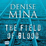 The Field of Blood | Denise Mina