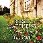 A Debt from the Past | Beryl Matthews