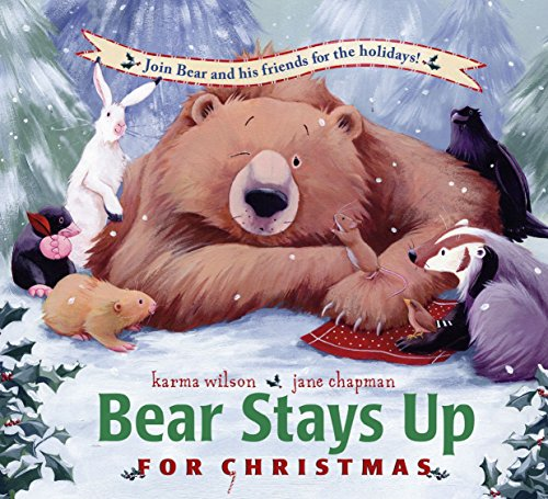 Bear Stays Up for Christmas (The Bear Books)