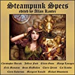 Steampunk Specs | Christopher Barzak,Jeffrey Ford,Margo Lanagan,Sean McMullen,Cherie Priest,Cat Rambo,Michael Swanwick