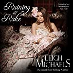 Ruining the Rake | Leigh Michaels