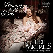 Ruining the Rake (       UNABRIDGED) by Leigh Michaels Narrated by Jan Cramer