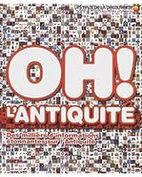 Oh L'Antiquité