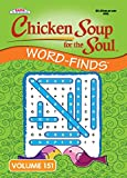 Chicken Soup for the Soul Word-Finds Puzzle Book - Volume 151