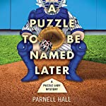 A Puzzle to Be Named Later | Parnell Hall