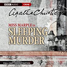 Sleeping Murder (Dramatised) Radio/TV Program by Agatha Christie Narrated by June Whitfield