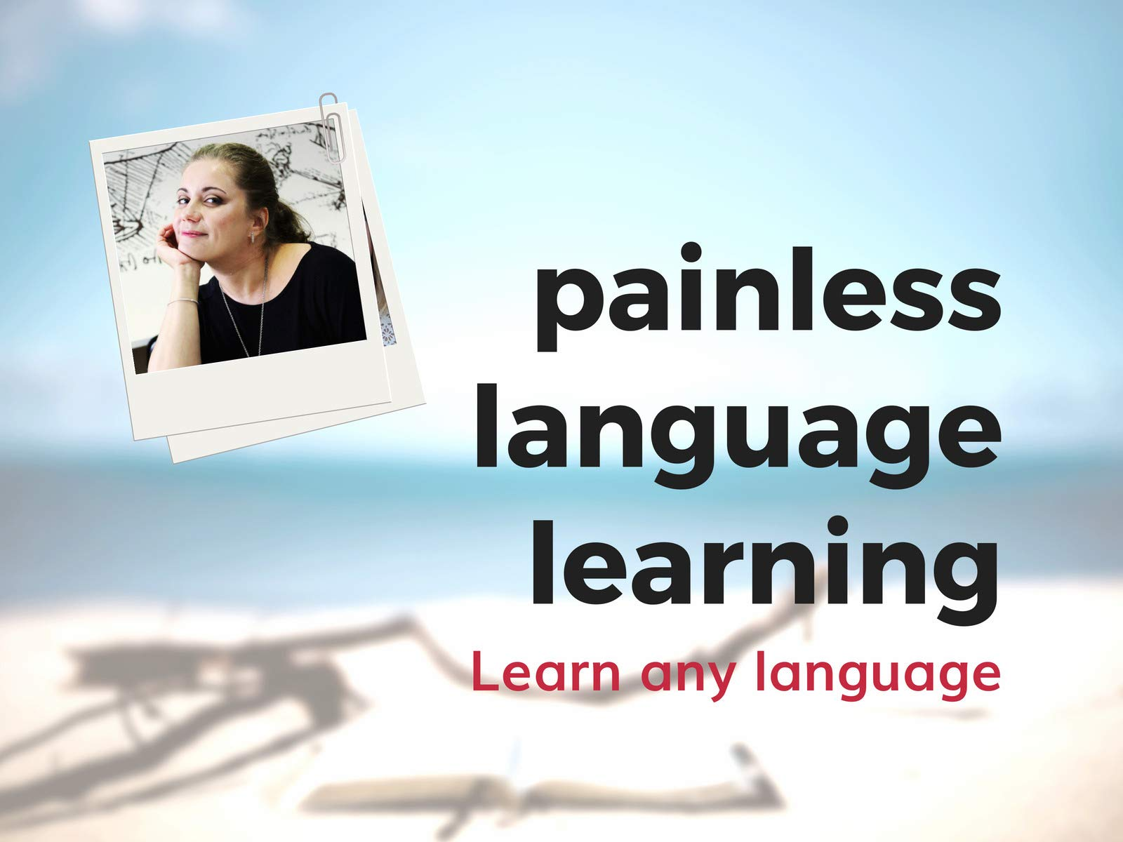 Painless Language Learning - Season 1