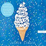 Always Too Much and Never Enough | Jasmin Singer