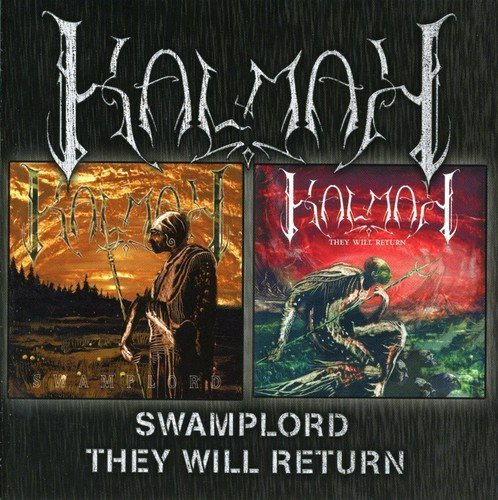 Swamplord/They Will Return by Kalmah