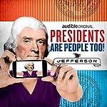 Thomas Jefferson | Alexis Coe,Elliott Kalan